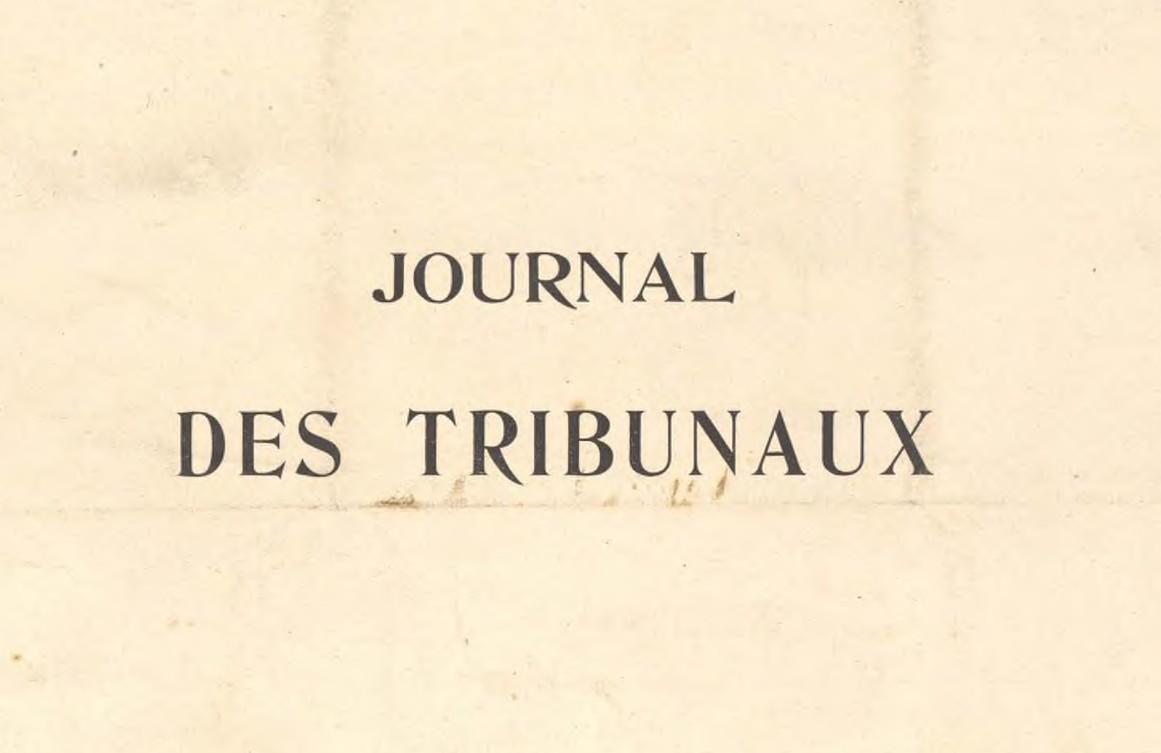 Le journal des tribunaux