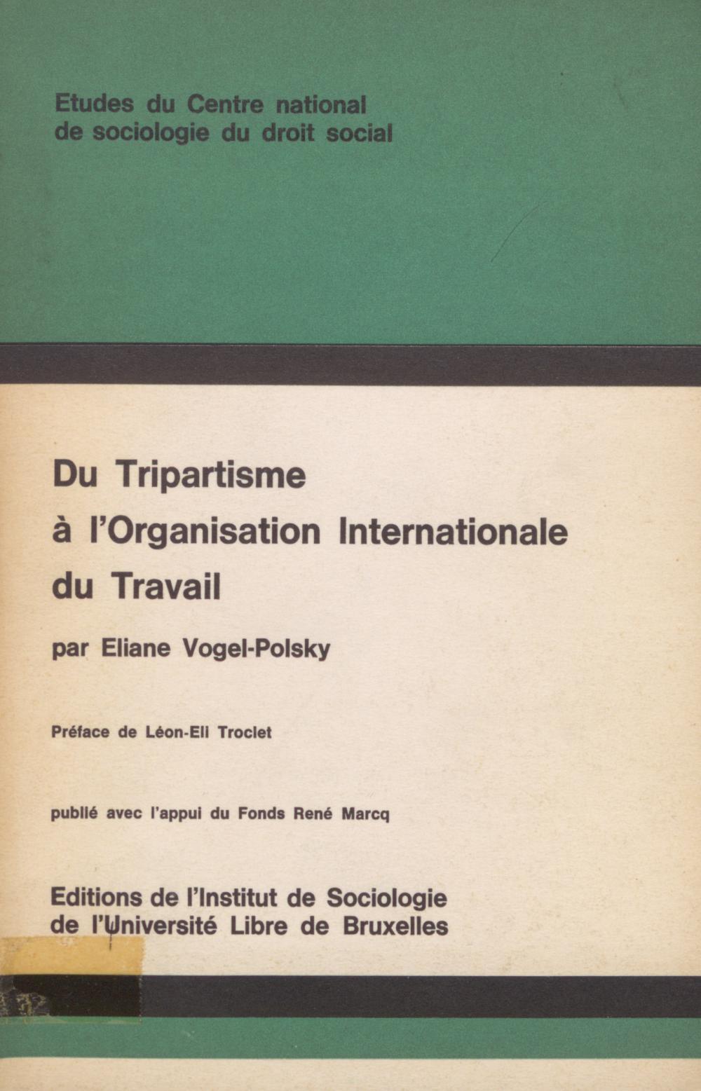 Du tripartisme à l'organisation internationale du travail